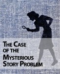 Case-of-the-Mysterious-Story-Problem