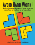 Avoid Hard Work