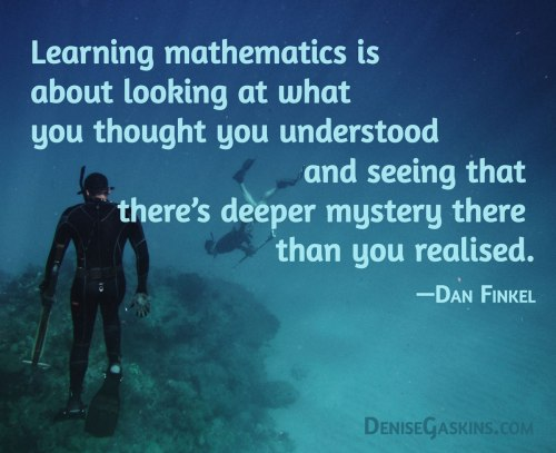 Quotes Math Learning: Denise Gaskins' Let's Play Math