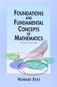 Foundations and Fundamental Concepts of Mathematics Eves